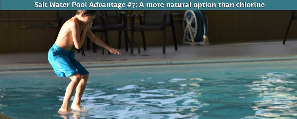 Your Family will Love the Salt Water Pool Because...