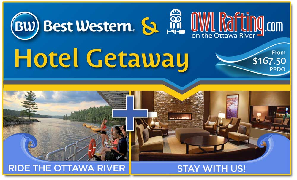 Best Western Pembroke and Owl Rafting Getaway