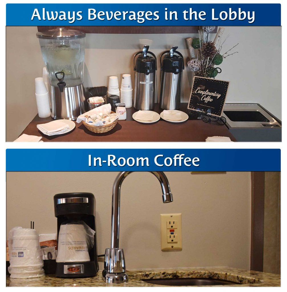 Coffee in the Lobby and in your Room