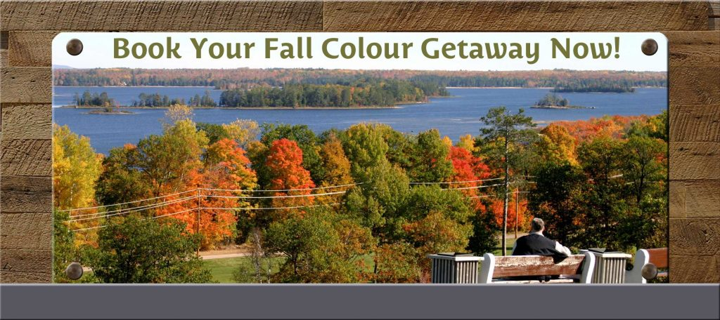 Reserve your Fall Colour Getaway Now